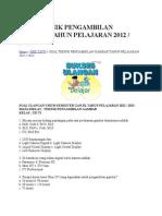 Soal Teknik Pengambilan Gambar Tahun Pelajaran 2012