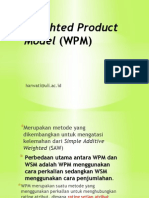 Weighted Product Model (WPM) Dan ELECTREE