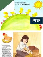 Contos Dos Amigos Da Fazenda - Os Patinhos e Os Pintinhos