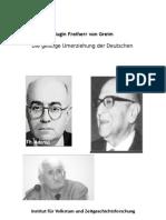 H. Frhr. von Greim - Die geistige Umerziehung der Deutschen (2010, 39 S.)
