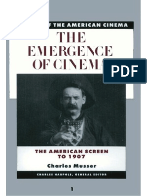 History of the American Cinema Vol 01 Charles Musser - The Emergence