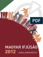 Magyar Ifjusag 2012 Tanulmanykotet
