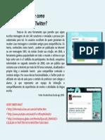 Você Sabe Como Funciona o Twitter?