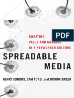 Henry Jenkins, Sam Ford, Joshua Green-Spreadable Media _ Creating Value and Meaning in a Networked Culture-New York University Press (2013)