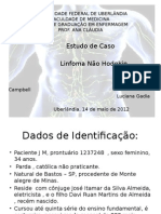 Linfoma (Primeiro Estudo de Caso)