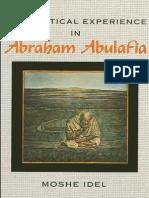 Idel, Moshe - Mystical Experience in Abraham Abulafia (SUNY, 1988)