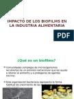Impacto de Los Biofilms en La Industria Alimentaria
