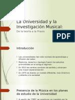 La Universidad y La Investigación Musical