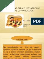Estrategias Para El Desarrollo Del Area de Comunicación