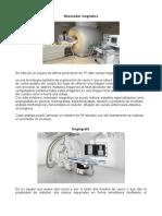 Equipos de Ultima Generacion Utilizados Para El Diagnostico de Patologias