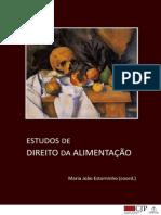Maria João Estorninho - Estudos de Direito Da Alimentação