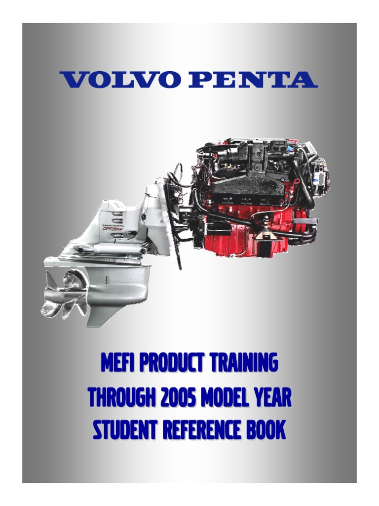 Volvo Penta MEFI Product Training 2005 STUDENT REFERENCE BOOK | Fuel Injection | Cylinder (Engine)