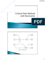 Critical Path Method With Restraints