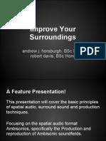 Improve Your Surroundings - AES Scotland Presentation