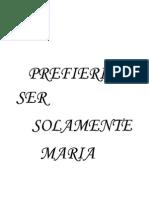 Prefiero Ser Simplemente María -Novel Sobre Eva Perón