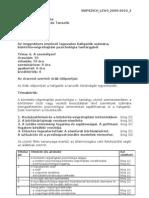 BVPSZICH_LEV4_2009-2010_2 Rendőrtiszti Főiskola Büntetés-Végrehajtás Tanszék Témavázlat 2009/2010