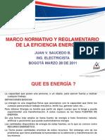 01. Marco Normativo y Reglamentario de La Eficiencia Energetica - Juan Vicente Saucedo