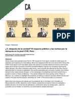 ¿Y, después de la verdad? El espacio público y las luchas por la memoria en la post CVR, Perú