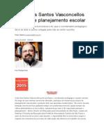 Celso Dos Santos Vasconcellos Fala Sobre Planejamento Escolar
