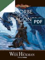 Weis Margaret - Cronicas Perdidas 02 - El Orbe de Los Dragones