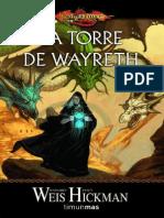 Weis Margaret - Cronicas Perdidas 03 - La Torre de Wayreth