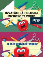 Învățăm Să Folosim Microsoft Word
