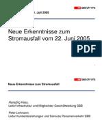 Neue Erkenntnisse zum Stromausfall vom 22 Juni 2005 Schweizer Eisenbahn