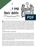 Greeks always pay their debts