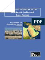 A Historical Perspective on the Arab-Israeli Conflict and Peace Process