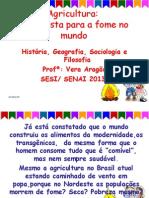 Aagriculturaeafomenomundo Revisado 140417145504 Phpapp02