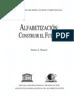 Wagner, D. (1998) Las Distintas Definiciones Del Alfabetismo en Alfabetizacion. Construir El Futuro 1 1