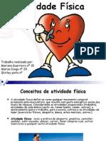 Trabalhodecienciasnaturais Actividadefisica 131109105416 Phpapp01