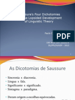 Saussure's Four Dichotomies and the Lopsided Development of Linguistic Theory