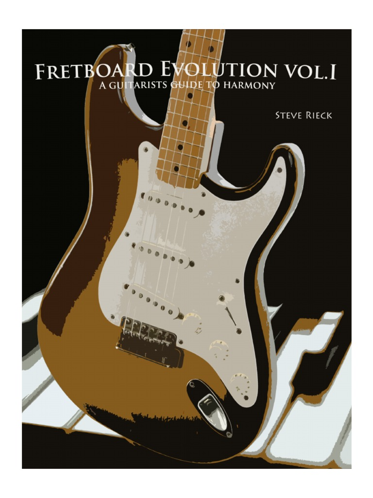 Fretboard Evolution Vol I A Guitarists Guide To Harmony