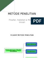 Metodologi Penelitian (Filsafat, Hakikat, dan Metode Ilmiah) #1,2,3.ppt
