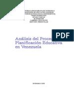 Analisis Del Proceso de La Planificacion Educativa en Vzla