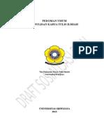 PEDOMAN PENULISAN KARYA ILMIAH UNSRI Revisi Hasil Rapat Tgl 2 Juli 2013 Draft Sosialisasi