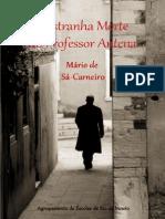 Mário_de_Sa-Carneiro-A Estranha_Morte_do_Professor_Antena.pdf
