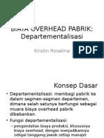 Biaya Overhead Pabrik_departementalisasi