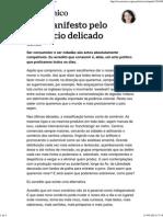 Um Manifesto Pelo Comércio Delicado _ Económico