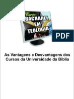 Universidade da Bíblia -  Vantagens e Desvantagens