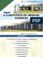 S.S.institute of Medical Sciences