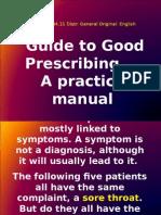 2 A good Prescribing