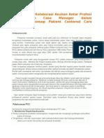 Peningkatan Kolaborasi Asuhan Antar Profesi Dan Peran Case Manager Dalam Menunjang
