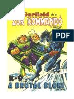 Garfield És a Zűrkommandó 3 - K-9, A Brutálblöki
