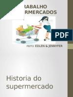 Historia Do Supermercado