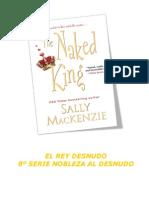 Sally MacKenzie Serie Nobleza Al Desnudo 08 El Rey Desnudo
