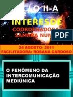 Fenômenos da Intercomunicação Mediúnica