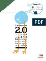 Empresa 2.0 - 5 Historias para triunfar con los medios sociales (2010.11)