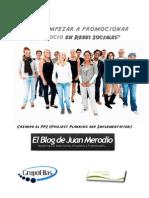 Cómo empezar a promocionar tu negocios en las Redes Sociales (2010.02)